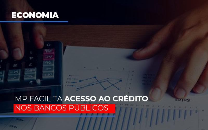 Mp Facilita Acesso Ao Criterio Nos Bancos Publicos