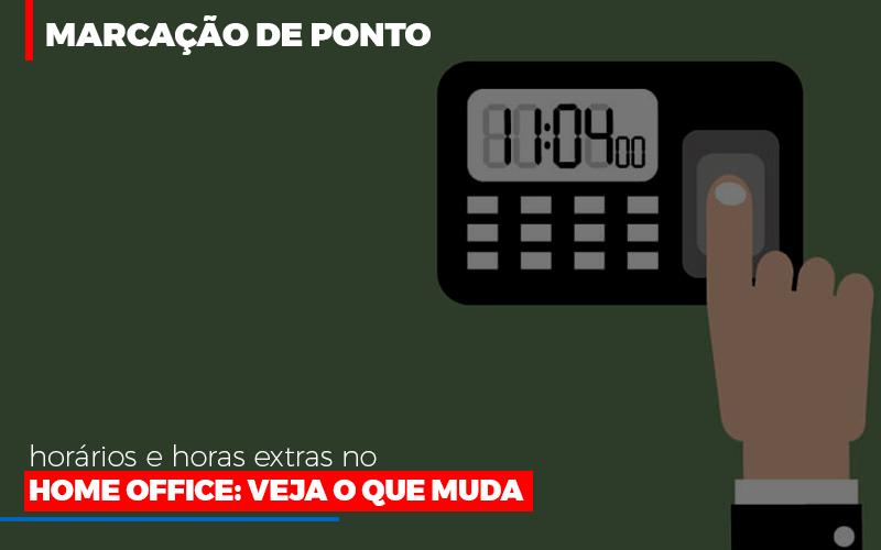Marcacao De Pontos Horarios E Horas Extras No Home Office